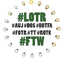 #LOTR #FTW Photographic Print