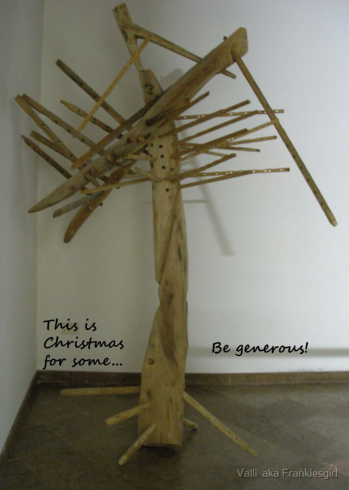 Christmas for some by Valli  aka Frankiesgirl