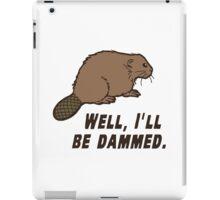 Dammed Beaver iPad Case/Skin