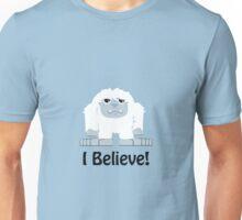 I Believe! Cute Yeti Unisex T-Shirt
