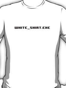 White Shirt Exe T-Shirt