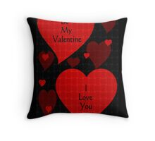 BE MY VALENTINE - I LOVE YOU Throw Pillow