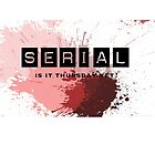 For addicts of the Serial podcast by Carolyn Hampton
