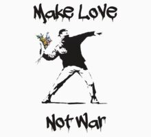 Make Love, Not War by SamsShirts