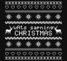 wAts sapning CHRISTMAS (light text) by kittenblaine