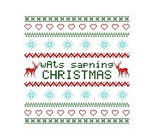 wAts sapning CHRISTMAS (colored text) Photographic Print