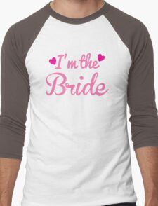 I'm the BRIDE wedding marriage shirt Men's Baseball ¾ T-Shirt