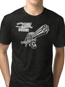 Super Assault Chaingun Barra Of Doom! Tri-blend T-Shirt