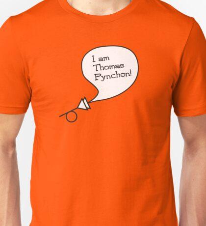 I am Thomas Pynchon! Unisex T-Shirt