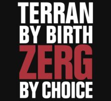 Starcraft Zerg by Choice - Inverse by SCshirts