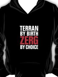 Starcraft Zerg by Choice - Inverse T-Shirt