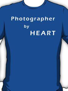 Photographer by Heart T-Shirt
