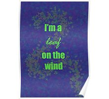 I'm a leaf on the wind-2 Poster
