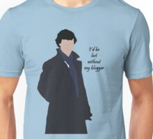 I'd be lost without my blogger Unisex T-Shirt