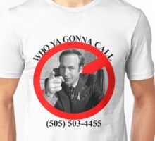 Who ya gonna call?  SAUL GOODMAN! Unisex T-Shirt