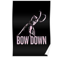 Loki: BOW DOWN Poster
