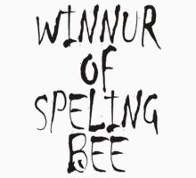 Spelling, WINNUR OF SPELING BEE, Education Kids Clothes