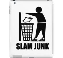 Slam Dunk the Junk! iPad Case/Skin