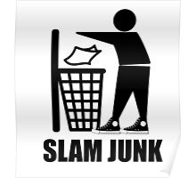 Slam Dunk the Junk! Poster