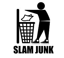 Slam Dunk the Junk! Photographic Print