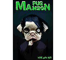 pug manson Photographic Print