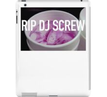 RIP DJ Screw, Houston will never be the same  iPad Case/Skin