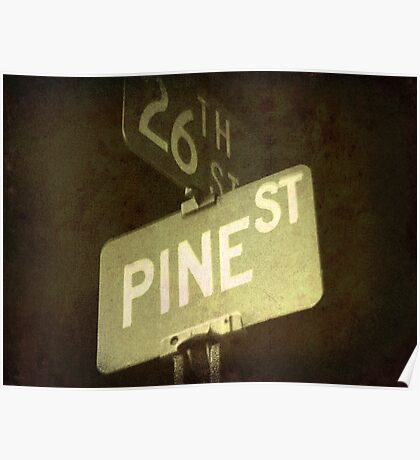 Pine And 26th Poster