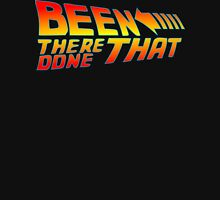 Been There Done That Unisex T-Shirt