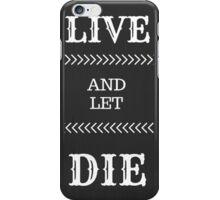 """""""Live and let Die""""-Guns N' Roses iPhone Case/Skin"""
