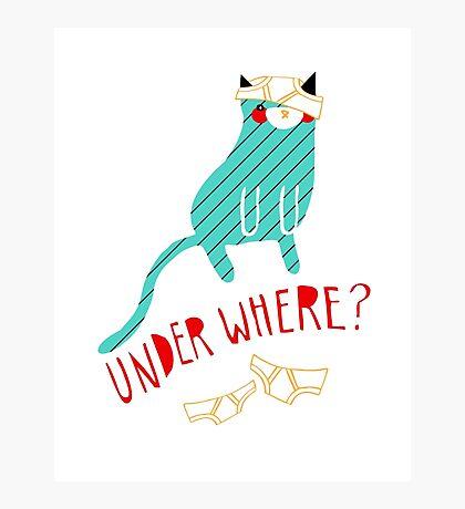 Under Where? Photographic Print