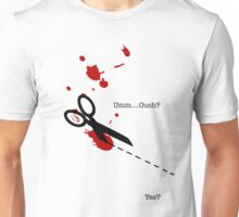 Ouch...... Unisex T-Shirt