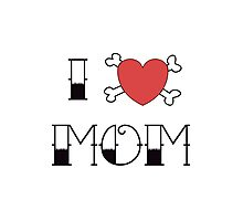 I (Love) Heart Mom Tattoo Photographic Print