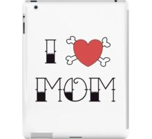 I (Love) Heart Mom Tattoo iPad Case/Skin