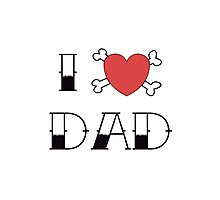 I (Love) Heart Dad Tattoo Photographic Print