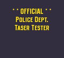Official Police Dept Taser Tester Unisex T-Shirt