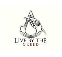 Live By The Creed Art Print