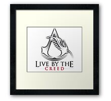 Live By The Creed Framed Print