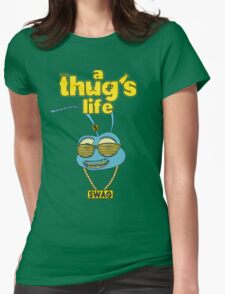 A Thug's Life Womens Fitted T-Shirt