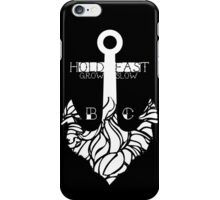 Hold Fast Grow Slow 2 iPhone Case/Skin
