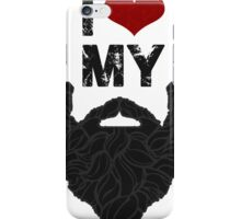 I Love My Beard iPhone Case/Skin