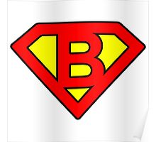 B letter in Superman style Poster