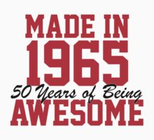 Awesome 'Made in 1965, 50 years of being awesome' limited edition birthday t-shirt by Albany Retro