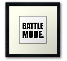 Battle Mode Framed Print