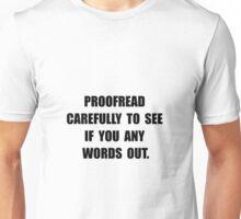 Proofread Unisex T-Shirt