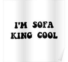 Sofa King  Poster