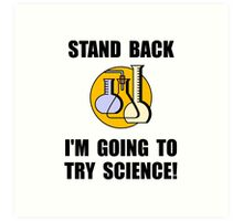 Try Science Art Print