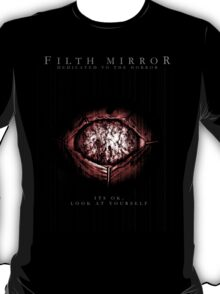 Filth Mirror T-Shirt
