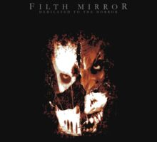 Making the Monster by FILTH MIRROR