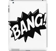 BANG! iPad Case/Skin