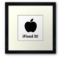 iFixed It Apple Framed Print